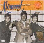 The Mirwood Soul Story