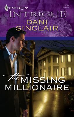 The Missing Millionaire - Sinclair, Dani