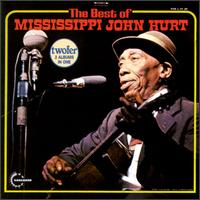 The Mississippi John Hurt - Mississippi John Hurt