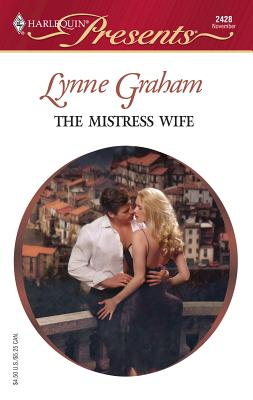 The Mistress Wife: Foreign Affairs - Graham, Lynne
