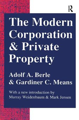 The Modern Corporation and Private Property - Berle, Adolf A.