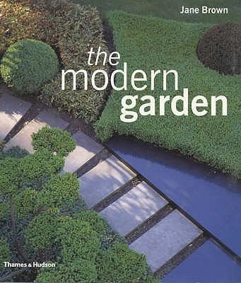 The Modern Garden - Brown, Jane