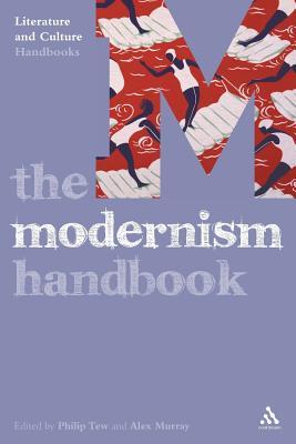 The Modernism Handbook - Tew, Philip (Editor)