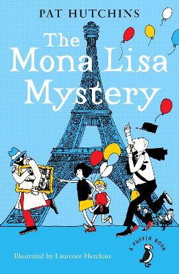 The Mona Lisa Mystery - Hutchins, Pat
