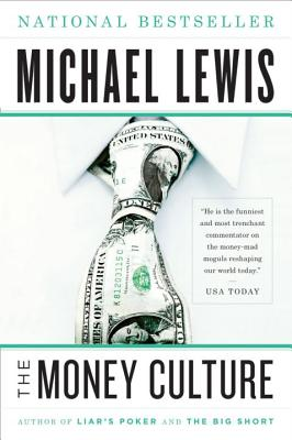 The Money Culture - Lewis, Michael