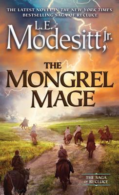 The Mongrel Mage - Modesitt, L E