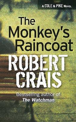 The Monkey's Raincoat - Crais, Robert