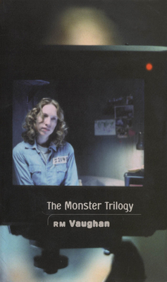 The Monster Trilogy - Vaughan, Rm