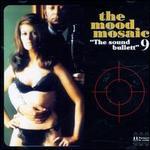 The Mood Mosaic, Vol. 9: The Sound Bullett