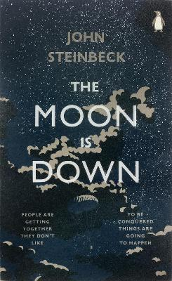 The Moon is Down - Steinbeck, John, Mr., and Coers, Donald (Introduction by)