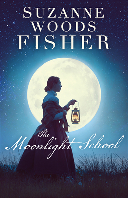 The Moonlight School - Fisher, Suzanne Woods