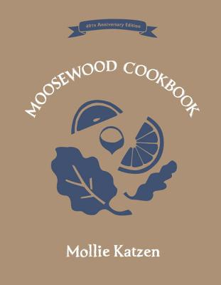 The Moosewood Cookbook - Katzen, Mollie