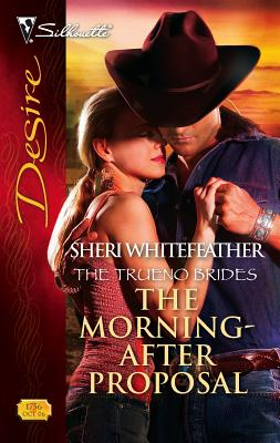 The Morning-After Proposal - WhiteFeather, Sheri