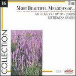 The Most Beautiful Melodies of Bach, Gluck, Haydn, Chopin, and others