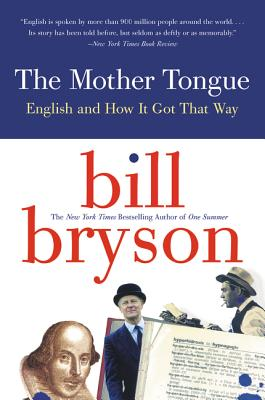 The Mother Tongue - Bryson, Bill