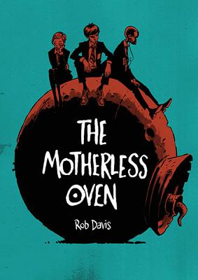 The Motherless Oven graphic novel cover