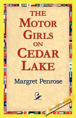The Motor Girls on Cedar Lake - Penrose, Margret