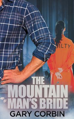 The Mountain Man's Bride - Corbin, Gary
