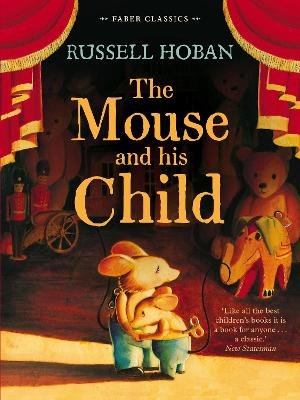 The Mouse and His Child - Hoban, Russell