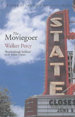 The Moviegoer - Percy, Walker