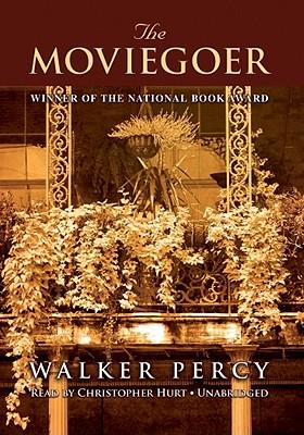 The Moviegoer - Percy, Walker