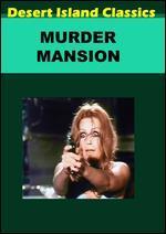 The Murder Mansion