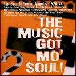 The Music Got Mo' Soul: More Soul of Young Jamaica