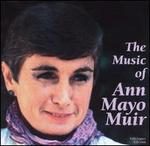 The Music of Ann Mayo Muir