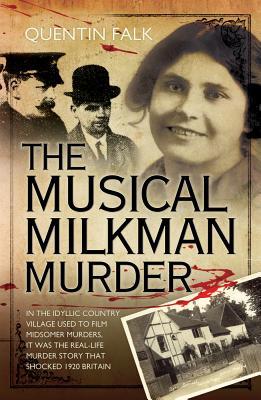 The Musical Milkman Murder - Falk, Quentin