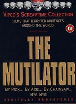 The Mutilator - Buddy Cooper; John Douglass