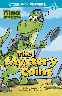 The Mystery Coins: Dino Detectives: Level 2 - Yasuda, Anita