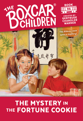 The Mystery in the Fortune Cookie - Warner, Gertrude Chandler (Creator)