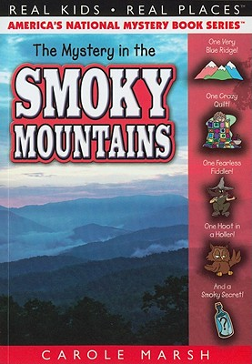 The Mystery in the Smoky Mountains - Marsh, Carole