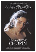 The Mystery of Chopin: The Strange Case of Delphina Potocka
