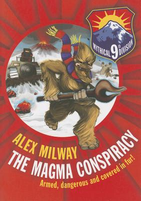 The Mythical 9th Division, the Magma Conspiracy - Milway, Alex