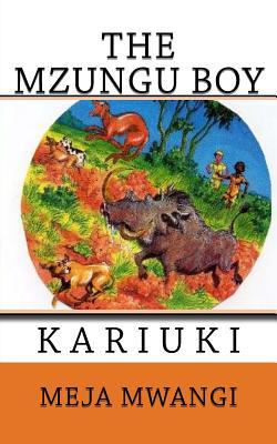 The Mzungu Boy - Mwangi, Meja