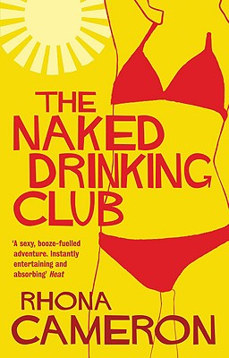 The Naked Drinking Club - Cameron, Rhona