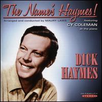 The Name's Haymes! - Dick Haymes