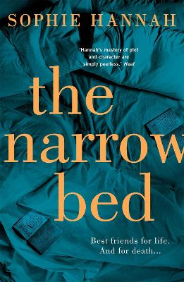 The Narrow Bed: Culver Valley Crime Book 10 - Hannah, Sophie