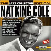 The Nat King Cole Trio Recordings, Vol. 5 - Nat King Cole Trio