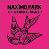 The National Health - Maxïmo Park