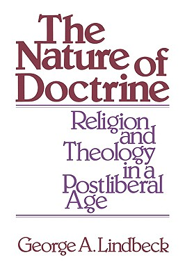 The Nature of Doctrine - Lindbeck, George A
