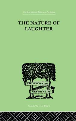 The Nature Of Laughter - Gregory, J. C.