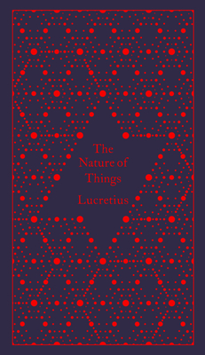 The Nature of Things - Lucretius, and Jenkyns, Richard (Introduction by), and Stallings, A. E. (Translated by)