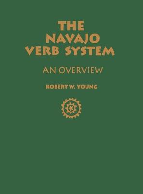 The Navajo Verb System: An Overview - Young, Robert W