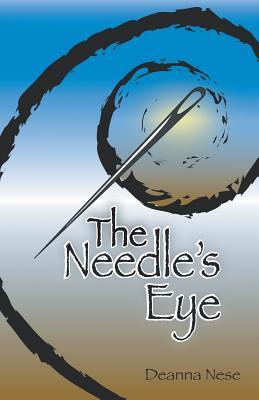 The Needle's Eye - Nese, Deanna