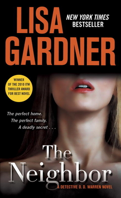 The Neighbor: A Detective D. D. Warren Novel - Gardner, Lisa