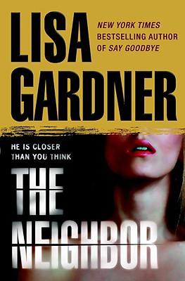 The Neighbor - Gardner, Lisa
