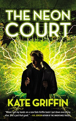 The Neon Court - Griffin, Kate