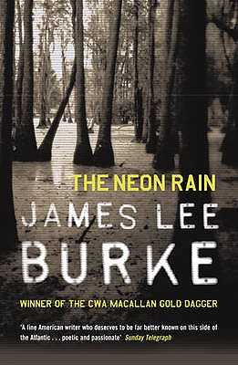 The Neon Rain - Burke, James Lee